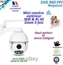 Caméra Wifi / RJ45 Rotative + Zoom 5x Etanche IP66 HP et Micro